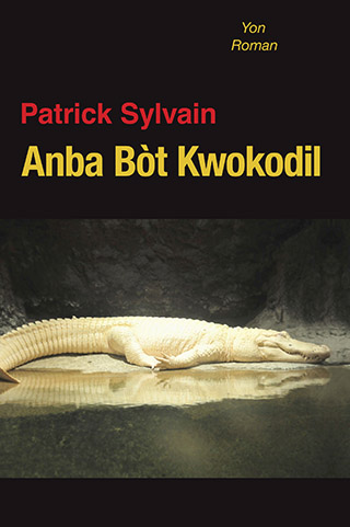 La couverture de Anba Bòt Kwokodil.