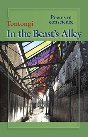 "The front cover of ""In the Beast's Alley, a book of poetry by Tontongi"
