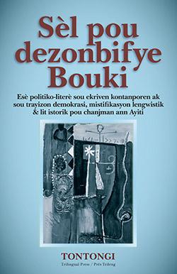 La couverture de Sèl pou dezonbifye Bouki.